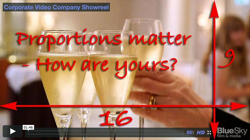 Video Proportions Matter 16:9